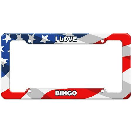 I Love Places Things - Bingo - Plastic License Plate Frame - I Love Bingo