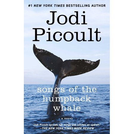 Songs of the Humpback Whale : A Novel