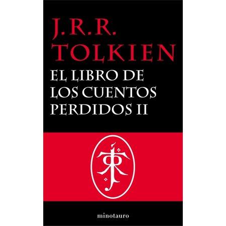 El Libro de los Cuentos Perdidos, 2. Historia de la Tierra Media, II - (Los Perdidos De Sinaloa La Pura Verdad)