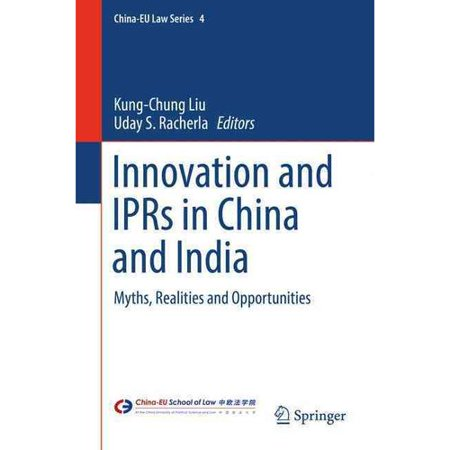 Innovation And Iprs In China And India  Myths  Realities And Opportunities