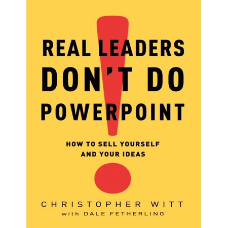 Real Leaders Don't Do PowerPoint - eBook