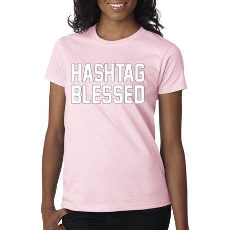 Trendy USA 395 - Women's T-Shirt Hashtag Blessed Meme Kanye Drake Small Light Pink - Drake As Kanye For Halloween