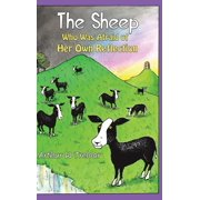 The Sheep Who Was Afraid of Her Own Reflection (Hardcover)