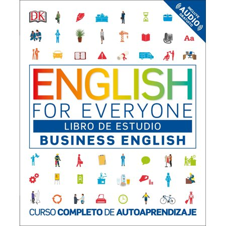 English for Everyone: Business English, Libro de estudio : Curso completo de autoaprendizaje