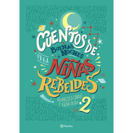 Cuentos de buenas noches para niñas rebeldes 2 - eBook