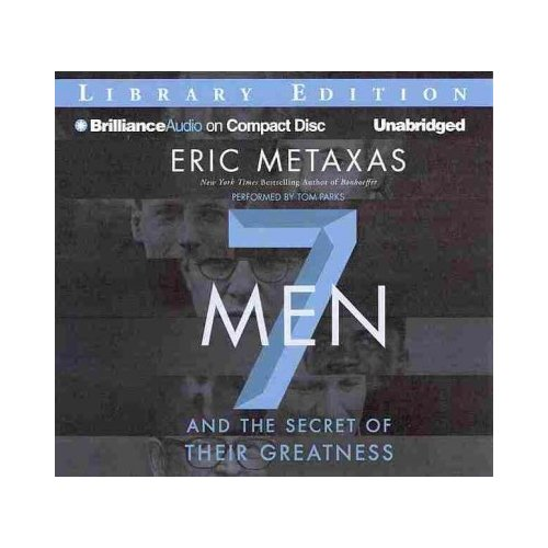 7 Men And the Secret of Their Greatness: Library Edition