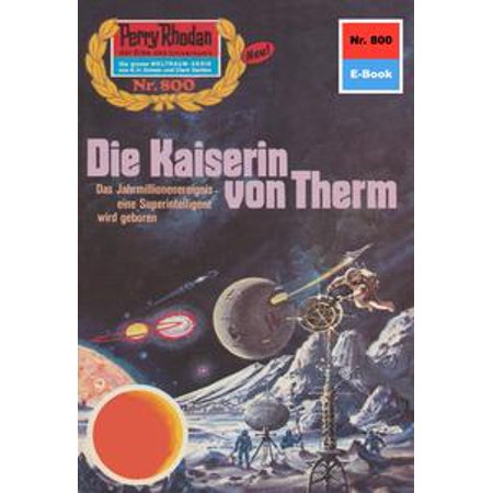 Perry Rhodan 800: Die Kaiserin von Therm - eBook