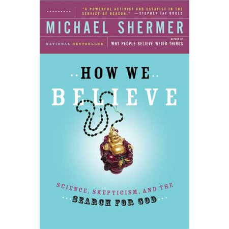 How We Believe : Science, Skepticism, and the Search for God ()