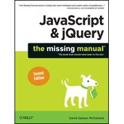 JavaScript & Jquery : The Missing Manual
