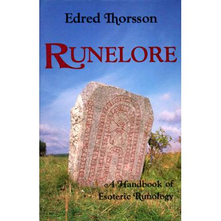 Rune Magic - Runelore : The Magic, History, and Hidden Codes of the Runes