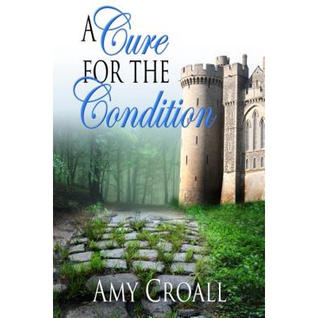 A Cure For The Condition - eBook