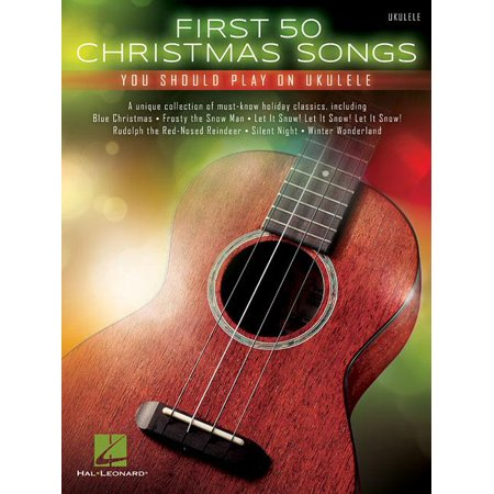 First 50 Christmas Songs You Should Play on Ukulele (Paperback) ()