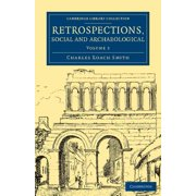 Retrospections, Social and Archaeological - Volume 3