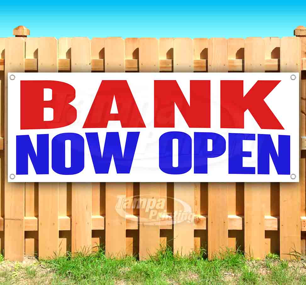 Bank Now Open 13 oz Banner Heavy-Duty Vinyl Single-Sided with Metal Grommets