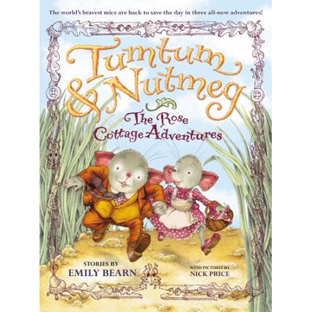 Tumtum & Nutmeg: The Rose Cottage Tales - eBook (Nobody Knows This Little Rose By Emily Dickinson)