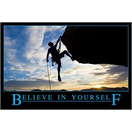 Inspirational Motivational Poster Believe In Yourself Rock Climbing Self Confidence 24x36