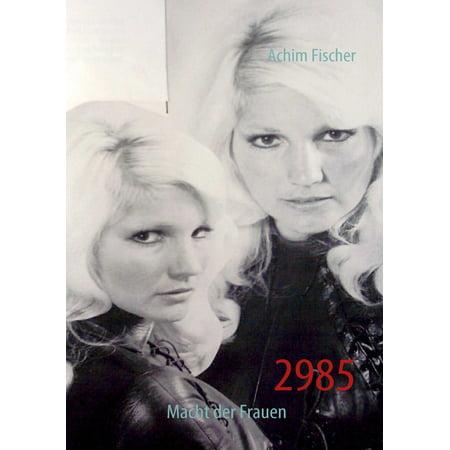 2985 - Macht der Frauen - eBook (Quadrat Sonnenbrille Der Frauen)