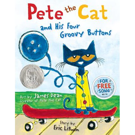 Pete the Cat and His Four Groovy Buttons (Hardcover)