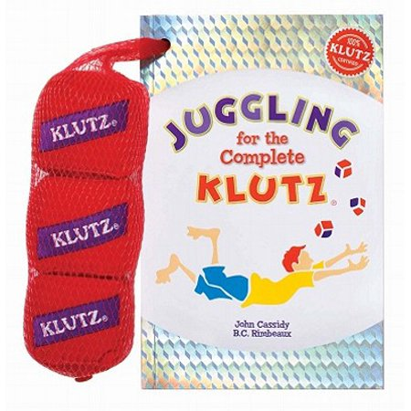 Juggling for the Complete Klutz [With Three Bean Juggling Bags] (Anniversary)