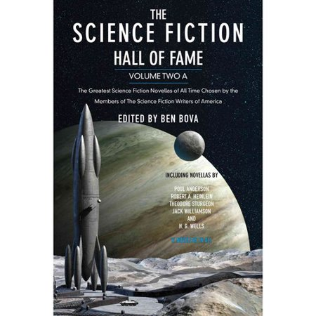 The Science Fiction Hall of Fame: The Greatest Science Fiction Novellas of All Time Chosen by the Members of... by