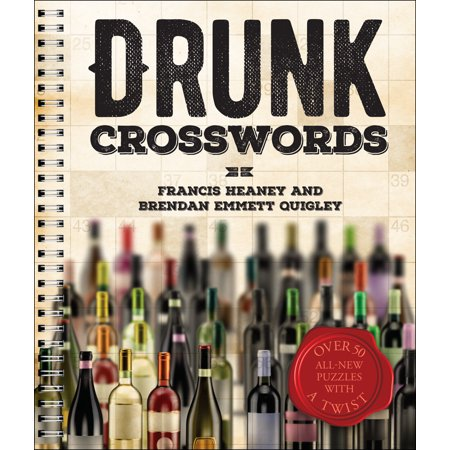 Over Twist (Drunk Crosswords : Over 50 All-New Puzzles with a Twist )