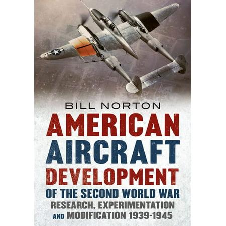 American Aircraft Development of the Second World War -