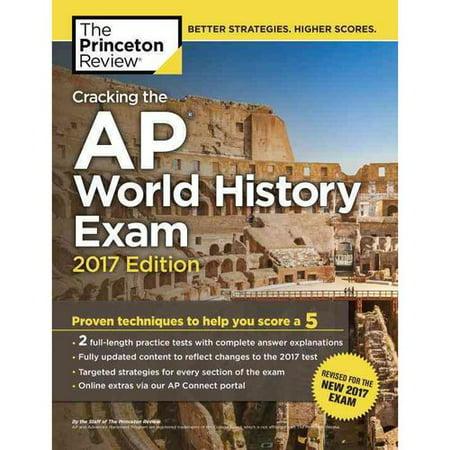 Cracking The Ap World History Exam 2017