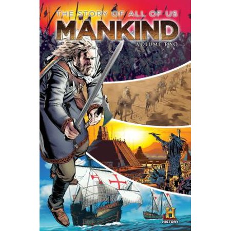 Mankind: The Story of All of Us, Volume Two
