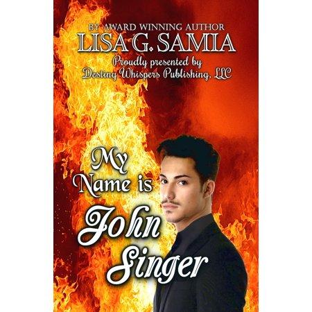 My Name is JOHN SINGER - eBook (Afghanistan Singer Best Performance Singer Name)