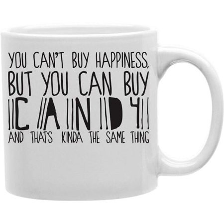 Imaginarium Goods CMG11-EDM-HAPPINESS Everyday Mug - You Cant Buy Happiness But You Buy Candy ()