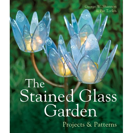 The Stained Glass Garden : Projects & Patterns (Rare Imperial Glass Patterns)