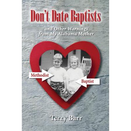 Don't Date Baptists and Other Warnings from My Alabama