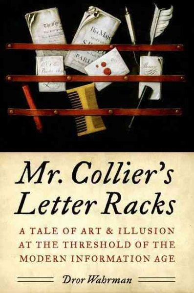 Mr. Collier's Letter Racks by Oxford University Press, USA