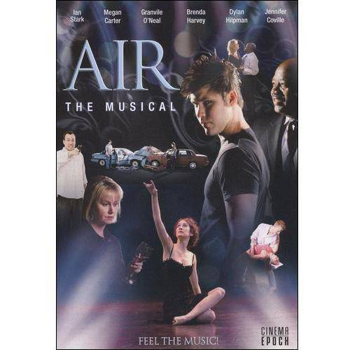 Air: The Musical (Widescreen) by CINEMA EPOCH