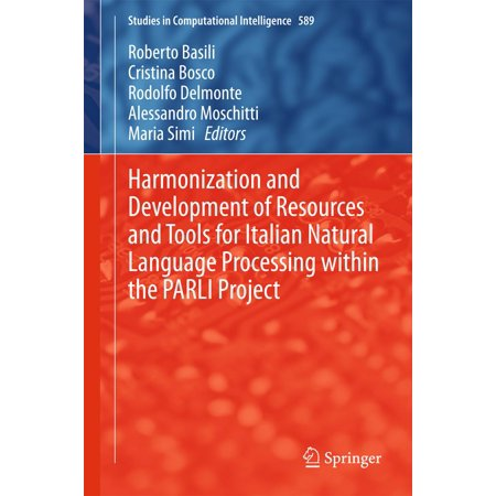 Harmonization and Development of Resources and Tools for Italian Natural Language Processing within the PARLI Project -