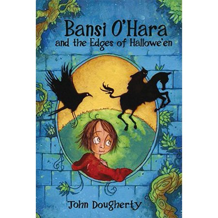 Bansi O'Hara and the Edges of - Halloween Myths And Legends