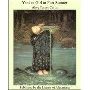 Yankee Girl at Fort Sumter - eBook