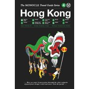 Monocle travel guides: the monocle travel guide to hong kong (hardcover): 9783899555769