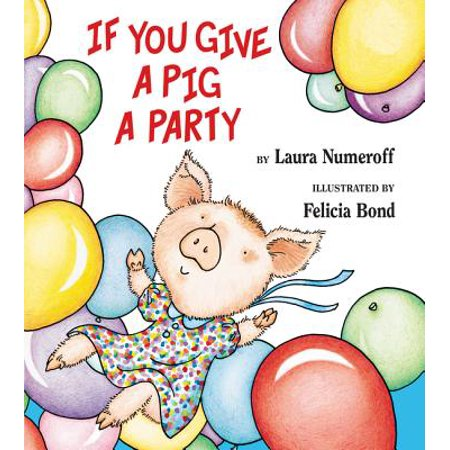 If You Give a Pig a Party (Hardcover) - Halloween Pigs In A Blanket Recipe