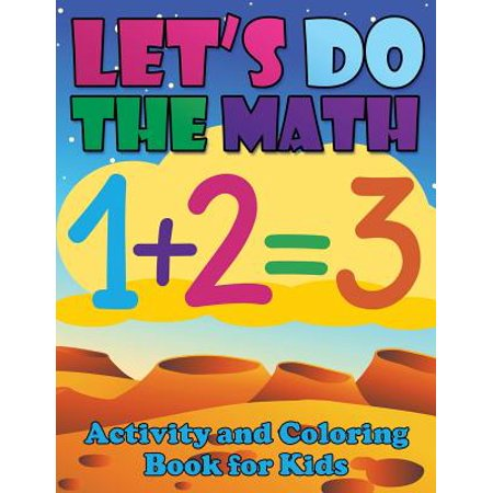 Let's Do the Math Activity and Coloring Book for Kids (Halloween Maths Activity Sheets)