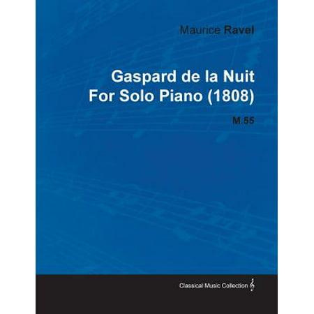 Gaspard de La Nuit by Maurice Ravel for Solo Piano (1808) (Ravel La Valse Piano Solo Sheet Music)