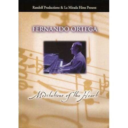 FERNANDO ORTEGA: Meditations of the Heart DVD -