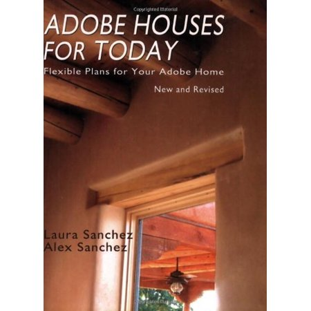 Adobe Houses For Today  Flexible Plans For Your Adobe Home
