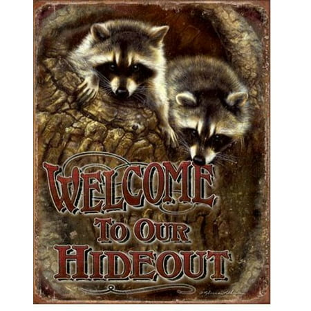 Welcome To Our Hideout