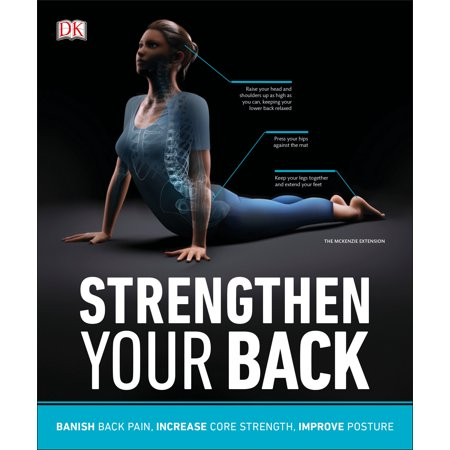 Strengthen Your Back : Exercises to Build a Better Back and Improve Your (Best Way To Improve Your Posture)