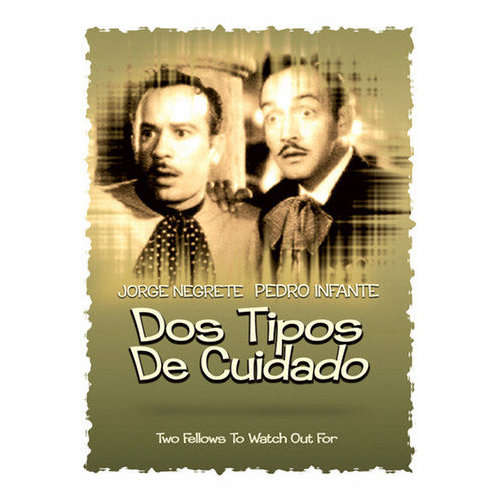 Dos Tipos de Cuidado [Two Fellows to Wacth Out For] (1955)