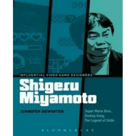 Shigeru Miyamoto: Super Mario Bros, Donkey Kong, The Legend of Zelda