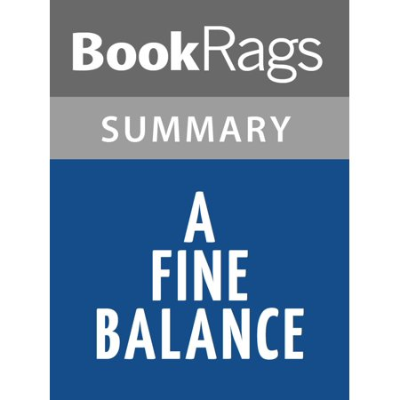 A Fine Balance by Rohinton Mistry l Summary & Study Guide -
