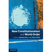 New Constitutionalism and World Order - eBook
