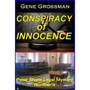Conspiracy of Innocence: Peter Sharp Legal Mystery #4 - eBook